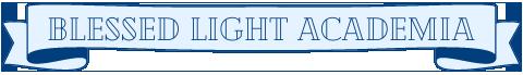 Blessed Light Academia