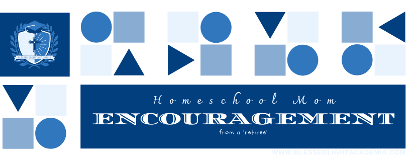 Encouragement from a 'Retired' Homeschool Mom